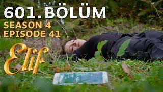 Elif 601 | Season 4 Episode 41