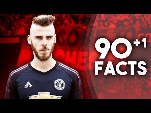 90+1 Facts About David De Gea!