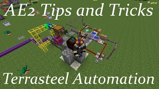 AE2 Tips and Tricks: Terrasteel Automation