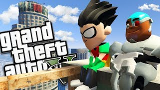 TEEN TITANS GO MOD w/ ROBIN, CYBORG & VILLAINS (GTA 5 PC Mods Gameplay)