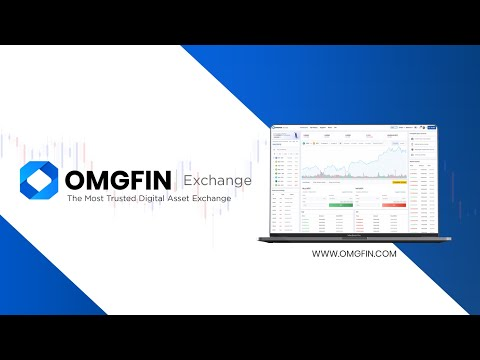 OMGFIN  - The Most Trusted Digital Asset Exchange