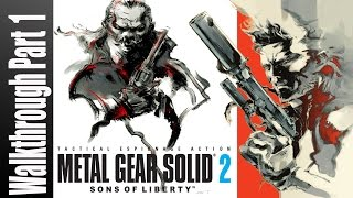 Metal Gear Solid 2 Sons of Liberty Walkthrough Part 1 No Commentary Gameplay Lets Play