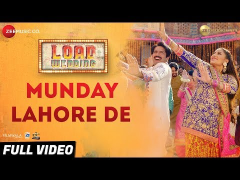 Munday Lahore De - Full Video | Load Wedding |Fahad Mustafa & Mehwish Hayat|Mohsin Abbas H & Saima J