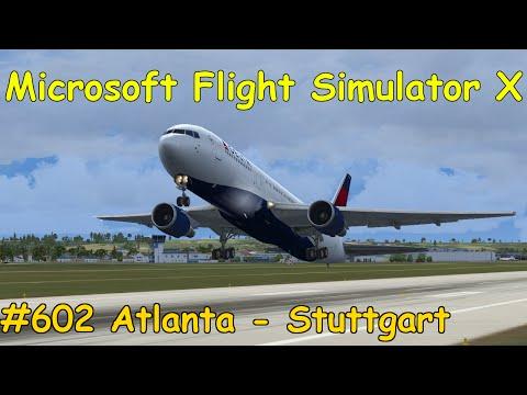 Let's Play Microsoft Flight Simulator X Teil 602 Atlanta - Stuttgart [5/5] (Boeing 767) | Liongamer1