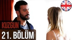 Kuzgun (The Raven) Final Episode 21 English Subtitles HD
