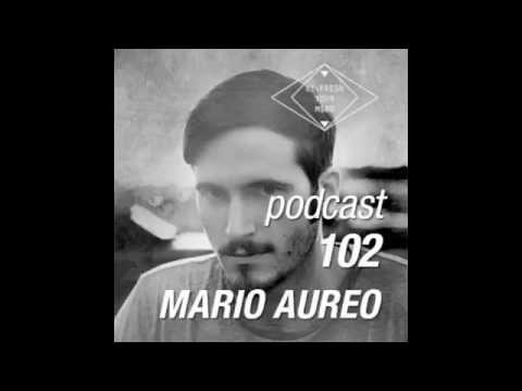 Mario Aureo - Re:Fresh Podcast #102 (Free Download)