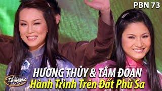 Hương Thủy & Tâm Đoan - Hành Trình Trên Đất Phù Sa (Thanh Sơn) PBN 73