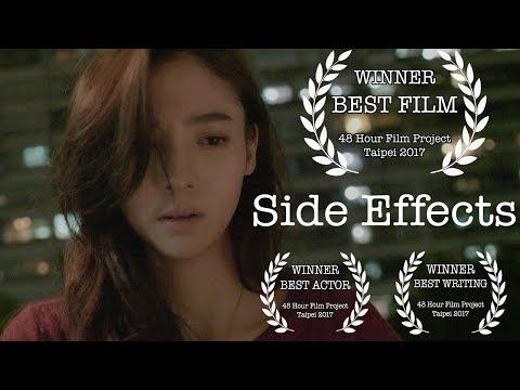 Side Effects | WINNER: Best Film | 48 Hour Film Project 2017, TAIPEI