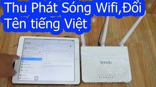 Cách Cài Đặt Thu Phát Sóng Wifi Không Dây,Đổi Tên tiếng Việt Có Dấu Trên Wifi Tenda F3