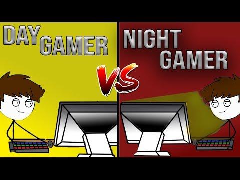 Day Gamer Vs Night Gamer