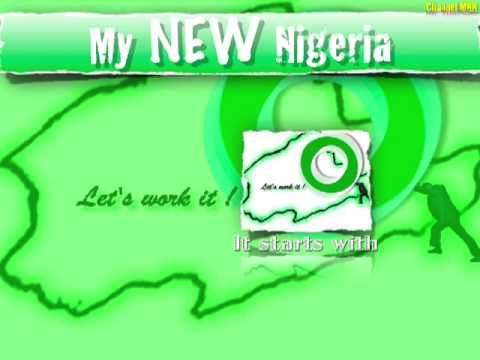 My NEW Nigeria - IT STARTS WITH YOU