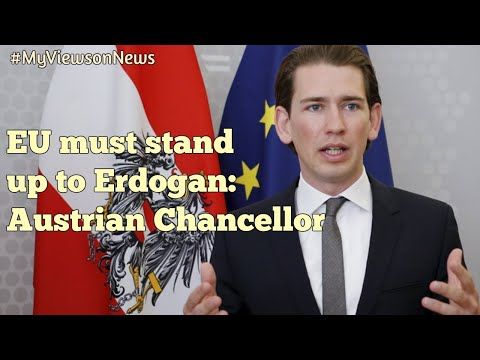 Austrian Chancellor accuses Turkey of violating internationa
