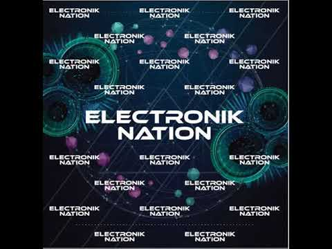 Electronik Nation Guestmix with  A*Paul