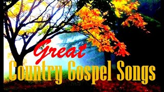 Country Gospel Songs Collection #1