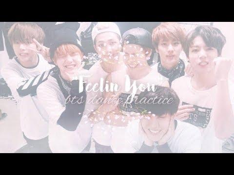 """FEELIN' YOU"" BY DANIEL SKYE   BTS DANCE PRACTICE"