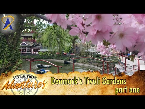 Denmark's Tivoli (part One) - Attractions Adventures