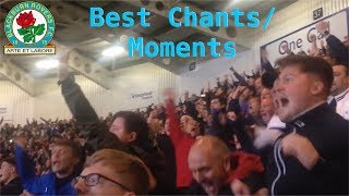 Blackburn Rovers Best Chants and Moments