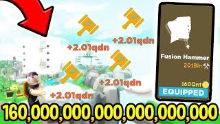 BUYING THE $160,000,000,000,000,000,000 FUSION HAMMER In Roblox Hammer Simulator