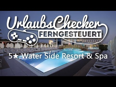 5 ★ Water Side Resort & Spa | Side