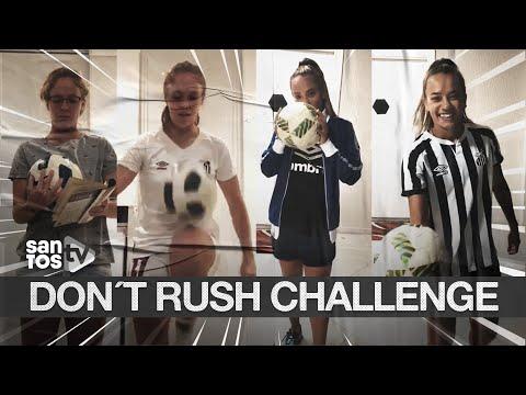 DON´T RUSH CHALLENGE DAS SEREIAS DA VILA! 🧜♀⚽