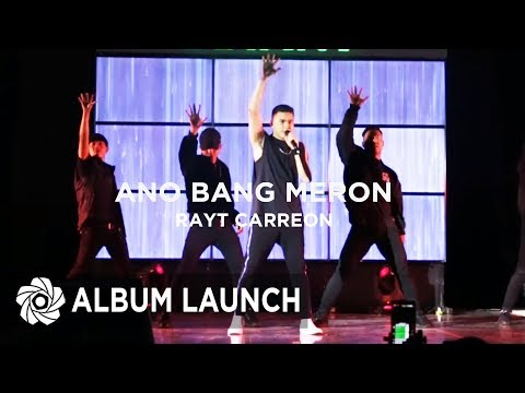 Rayt Carreon - Ano Bang Meron | MayWard Album Launch