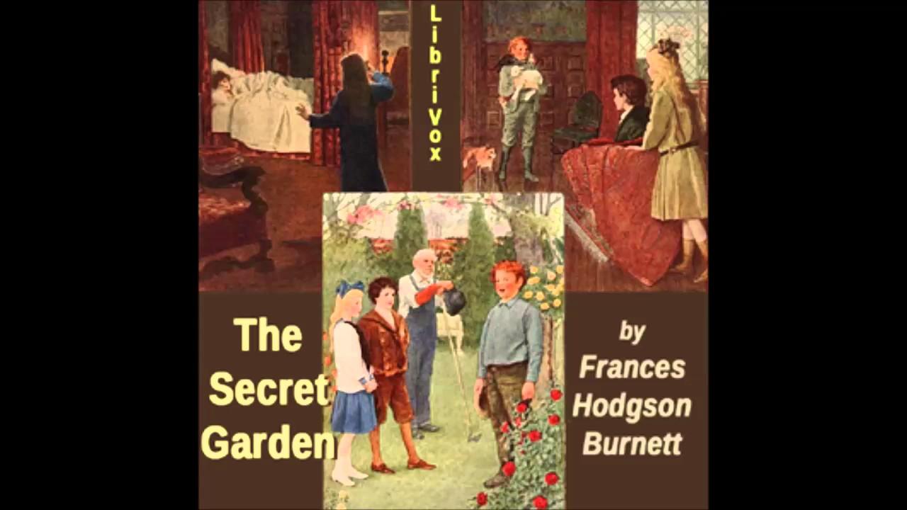 The Secret Garden (dramatic reading) - part 2 - YouTube