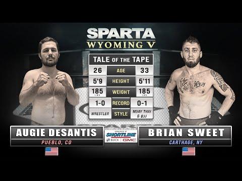 Sparta Wyoming 5 Augie DeSantis vs Brian Sweet MMA