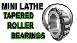 Mini Lathe taper bearings installation