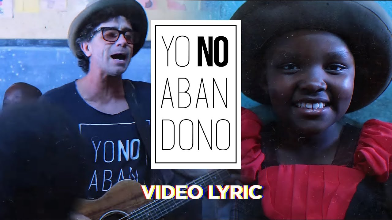 Rescate - Yo No Abandono en Kenia (Videolyric)