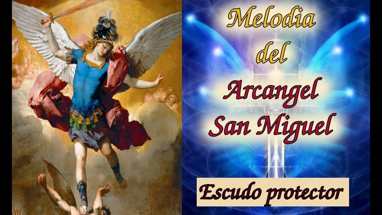 Poderosa Melodia Del Arcangel San Miguel Para La Proteccion Espiritual Youtube