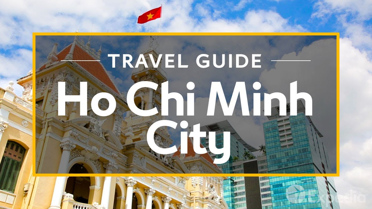 Ho Chi Minh City Vacation Travel Guide
