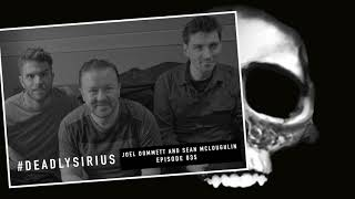 RICKY GERVAIS IS DEADLY SIRIUS #035