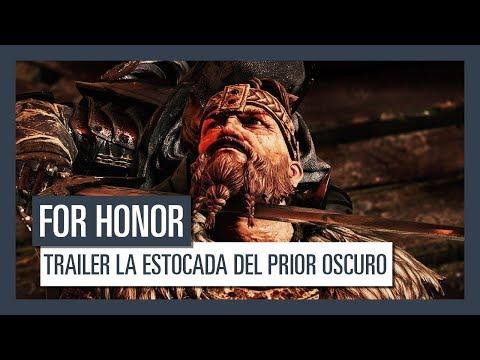 FOR HONOR - TRAILER LA ESTOCADA DEL PRIOR OSCURO