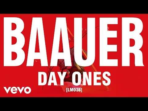 Baauer - Day Ones ft. Novelist, Leikeli47