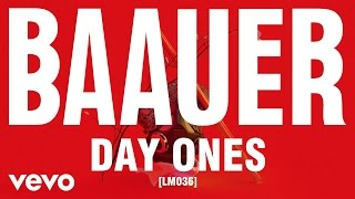 Baauer - Day Ones ft. Novelist, Leikeli47