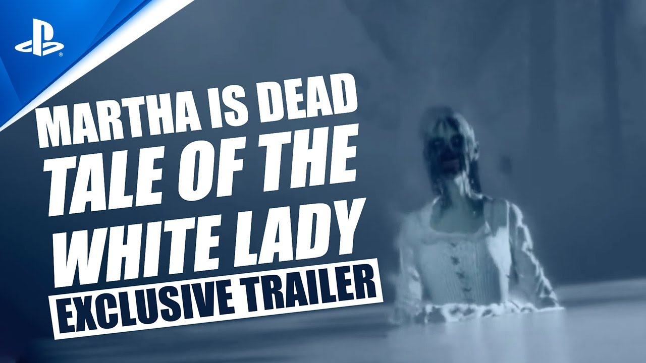 Martha Is Dead - Tale of the White Lady Trailer   PS5, PS4