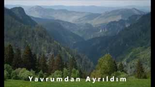 Yavrumdan Ayrıldım - Sıdıka Ahmedova