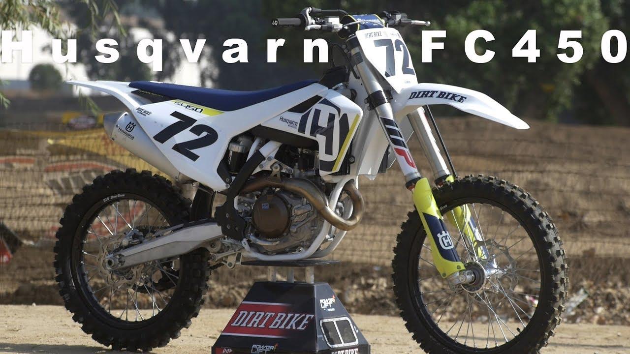 2018 Husqvarna Fc450 Dirt Bike Magazine Youtube