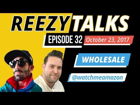 "#032 🔴 LIVE ""REEZY TALKS"" | Ft Watch Me Amazon | 8 Figure Amazon FBA Wholesale Business"