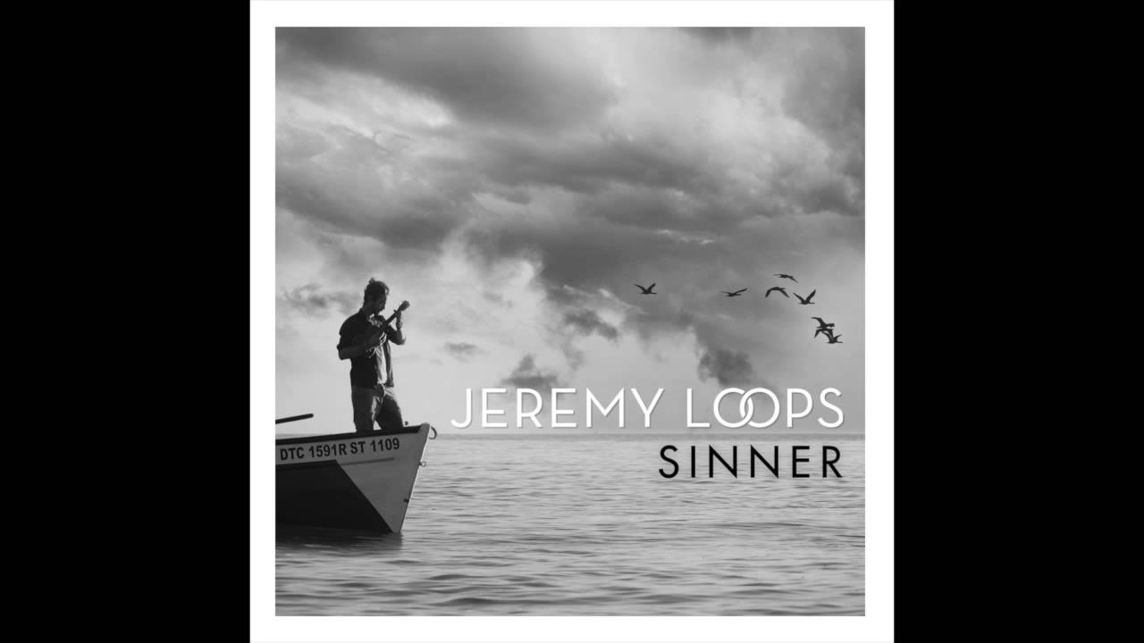 jeremy-loops-sinner-official-audio-jeremy-loops