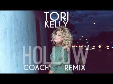 HOLLOW - TORI KELLY (COACH REMIX)