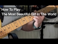 'the Most Beautiful Girl In The World' Prince Guitar Lesson video