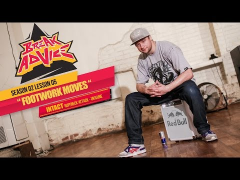 How to Breakdance: Footwork Moves by Intact |  Break Advice Season 2