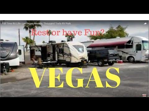 Full Time RV Life: Las Vegas Nevada, Thousand Trails RV Park