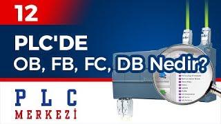 PLC'de OB, FB, FC, DB Nedir? | S7-1200 PLC Programlama Eğitimi - 12