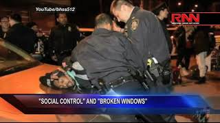 'Social Control' And 'Broken Windows'