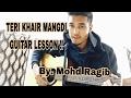 Teri Khair Mangdi - Guitar Chords + Guitar Cover - Bilal Saeed - Baar Baar Dekho