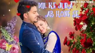 Awesome Status Romantic for Mil K Juda Ab Hone