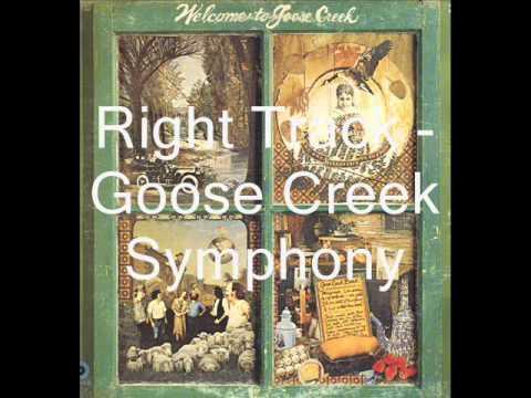 Goose Creek Symphony - Right Track