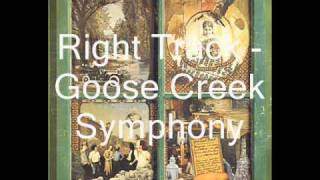 Goose Creek Symphony - Right Track
